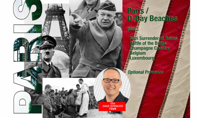 THE D DAY BEACHES / PARIS / THE NAZI SURRENDER AT REIMS / CHAMPAGNE COUNTRY / BELGIUM / LUXEMBOURG / OPTIONAL WEEK IN PROVENCE
